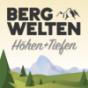 Bergwelten – Höhen und Tiefen Podcast Download