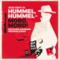 Hummel, Hummel - Mord, Mord! Podcast Download