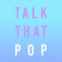 Talk That Pop - Der Popkultur Podcast