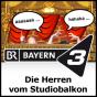 Bayern 3 - Die Herren vom Studiobalkon Podcast herunterladen