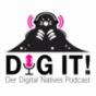 dig it! – Der Digital Natives Podcast