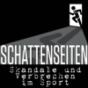 Schattenseiten – Skandale und Verbrechen im Sport Podcast Download