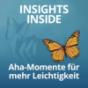 Insights Inside - Podcast von und mit Silvia Chytil und Shailia Stephens Download