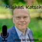 Michael Kotsch Podcast Download