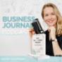 Business Journal - der #1 Reflexions-Podcast zum Mitmachen für mehr Klarheit, Fokus und Selbstbewusstsein mit Maxine Schiffmann