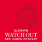Wempe Watch Out Podcast Download
