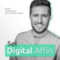 Sei Digital Affin Podcast herunterladen