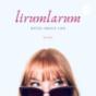 lirumlarum Podcast Download