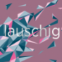 Lauschig Podcast Download