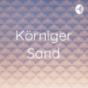 Körniger Sand Podcast Download