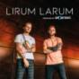 Lirum Larum Podcast Download