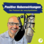 Positive Nebenwirkungen Podcast Download