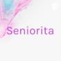 Seniorita Podcast Download