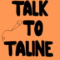 Talk to Taline Podcast Download