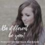 Be different - be you! Der Podcast für mutige Selbstverwirklicher von individuellen Lebenszielen. Download