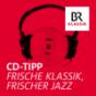 Bayern 4 Klassik - CD-Tipp der Woche Podcast Download