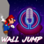 Wall Jump Podcast Download