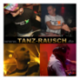 TANZ-RAUSCH Podcast Download