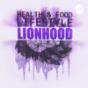LionHood Podcast Download