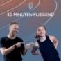30 Minuten Fliegend Podcast Download