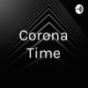 Corona Time Podcast Download