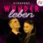 STEH FEST - Wunder leben Podcast Download