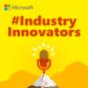 Podcast : #IndustryInnovators | Microsoft Deutschland