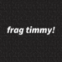 next fm frag timmy! Podcast Download