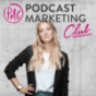 Podcast Marketing Club - Podcast-Wachstum & Podcast-Werbung