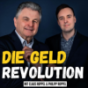Die Geldrevolution: Finanzielle Selbstverteidigung für Ihr Geld