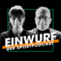Einwurf – der Sportpodcast Podcast Download