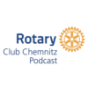 Rotary Club Chemnitz Podcast