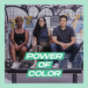 Power of Color Podcast Download