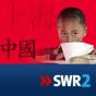 SWR2 - Chinesisch für Anfänger Podcast Download