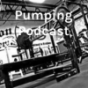 Pumping Podcast Download