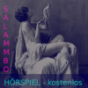 Salammbo kostenloses Hörspiel Hörbuch Podcast Download