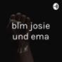 Podcast Download - Folge BLM von ema und josie online hören