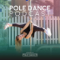 POLE DANCE PODCAST Download