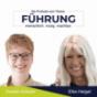 Führung – menschlich. mutig. machbar. Mit Kerstin Krämer und Elke Helget Podcast Download