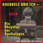 Goebbels und ich – oder die Rheydter der Apokalypse Podcast Download