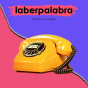 laberpalabra Podcast Download