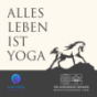 Alles Leben ist Yoga Podcast Download