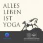 Alles Leben ist Yoga Podcast Download