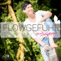 Flowgefühl Podcast Download
