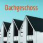 Podcast: Dachgeschoss