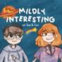 Mildly Interesting Podcast Download