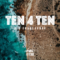 TEN 4 TEN I @TBBI Podcast Download