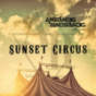 Anständig Randständig Sunset Circus Podcast Download