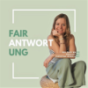 Fairantwortung - Der Zero Waste Podcast Download
