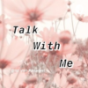 Talkwithme Podcast Download